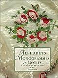 img - for Alphabets, monogrammes et motifs    broder au pass   plat book / textbook / text book