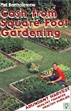 Abundant Harvest and Cash from Square Foot Gardening, Mel Bartholomew, 0967986613