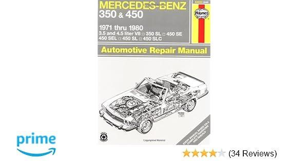 Mercedes Benz 350 and 450, 1971-80 (Haynes Repair Manuals): Haynes ...