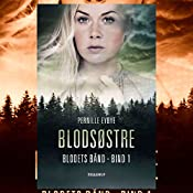 Blodsøstre (Blodets bånd 1) | Pernille Eybye