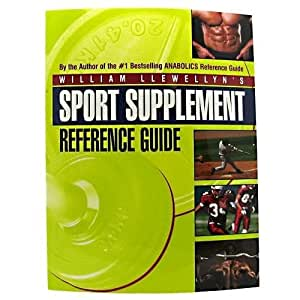 Body Sculpting Bibles Sport Supplement Reference Guide by William Llewellyn 1 book