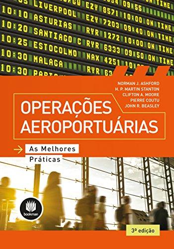Operações Aeroportuárias: As Melhores Práticas (Portuguese Edition)