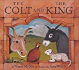 img - for The Colt and the King book / textbook / text book