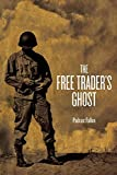 img - for The Free Trader's Ghost by Padraic Fallon (2016-05-02) book / textbook / text book