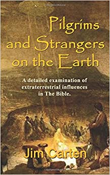 Pilgrims and Strangers on the Earth