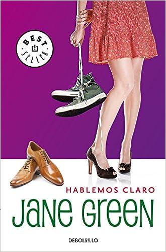 Hablemos claro (Bestseller (debolsillo)): Amazon.es: Jane Green, SILVIA;CASAL VAZQUEZ, ALEXANDRE; PONS PRADILLA: Libros
