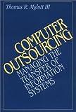 Computer Outsourcing, Thomas R. Mylott, 013127614X