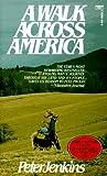 A Walk Across America, Peter Jenkins, 0449204553