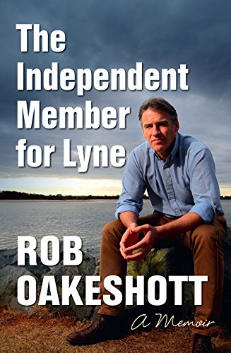 Independent Member for Lyne: A Memoir