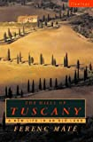 The Hills Of Tuscany: A New Home in an Old Land