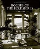 Houses of the Berkshires, 1870-1930, Richard S. Jackson and Cornelia Brooke Gilder, 092649435X