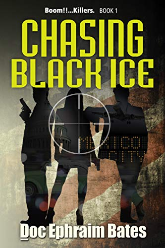 38ba5759d273a Chasing Black Ice (Boom!!...Killers. Trilogy Book 1) See more