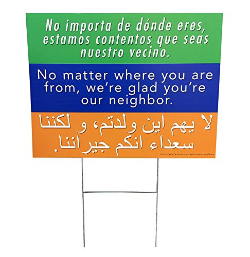 Welcome Your Neighbors Yard Sign 18x24""