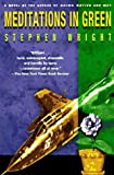 Meditations in Green, Stephen Wright, 038531521X