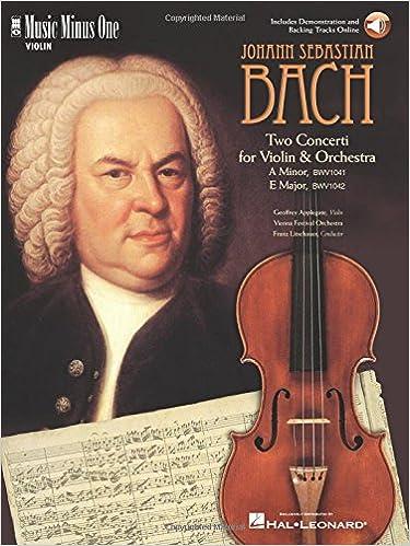 J.S. Bach - Violin Concerto No. 1 in A Minor, BWV1041; Violin Concerto No. 2 in E Major, BWV1042
