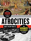Books : Atrocities: The 100 Deadliest Episodes in Human History