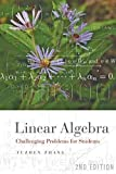 img - for [Linear Algebra: Challenging Problems for Students] (By: Fuzhen Zhang) [published: June, 2009] book / textbook / text book