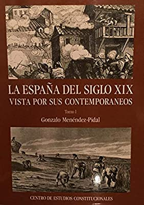 España del siglo XIX vista por suscontemporaneos, la.: Amazon.es ...