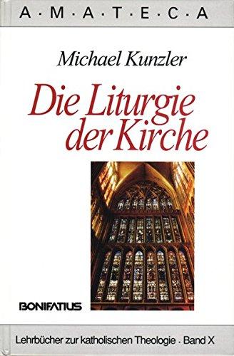 Associazione di Manuali di Teologia Cattolica AMATECA, Bd. 10: Die Liturgie der Kirche