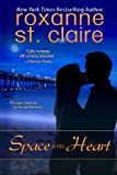 Space in His Heart, Roxanne St. Claire, 0615574424