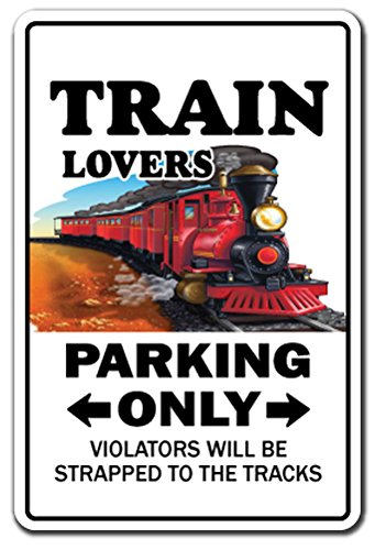 Model Railroad Hobby - [SignJoker] TRAIN LOVERS Parking Sign gag novelty gift funny model railroad rr hobby Wall Plaque Decoration