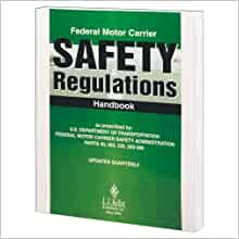 Federal motor carrier safety regulations handbook 017h for Federal motor carrier safety regulations