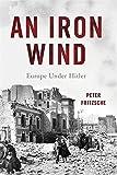 An Iron Wind: Europe Under Hitler