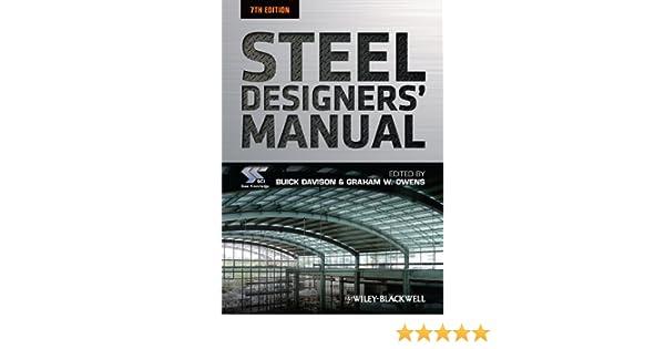 amazon com steel designers manual ebook sci steel construction rh amazon com AISC Steel Manual 14th Edition AISC Steel Manual 13th