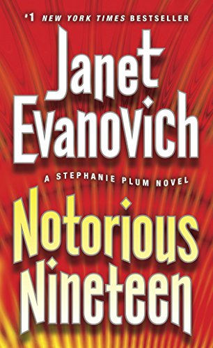Notorious Nineteen: A Stephanie Plum Novel ()