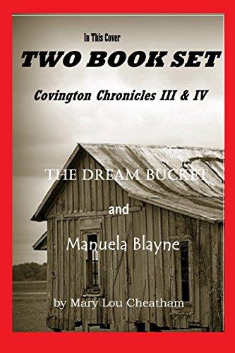 The Dream Bucket, Manuela Blayne: Covington Chronicles III and IV by [Cheatham, Mary Lou]