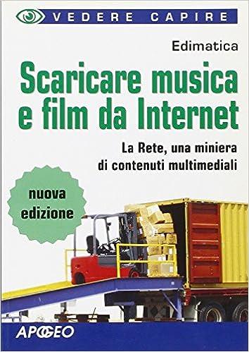 Book Scaricare musica e film da Internet