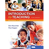 Revel for Introduction to Teaching: Becoming a Professional with Loose-Leaf Version (6th Edition) (What's New in Foundations / Intro to Teaching)