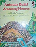 img - for Animals Build Amazing Homes book / textbook / text book