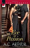 Eve of Passion, A. C. Arthur, 0373863748