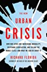 The New Urban Crisis: How Our Cities...