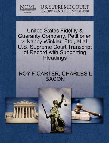 United States Fidelity   Guaranty Company  Petitioner  V  Nancy Winkler  Etc   Et Al  U S  Supreme Court Transcript Of Record With Supporting Pleadings