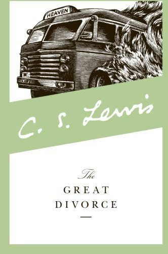 The Great Divorce by C. S. Lewis (2015-04-21)