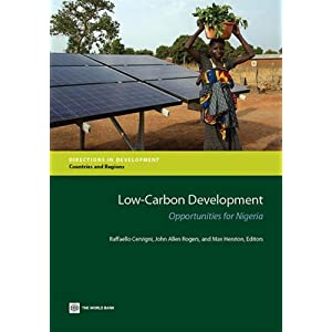 Low-Carbon Development: Opportunities for Nigeria (Directions in Development)