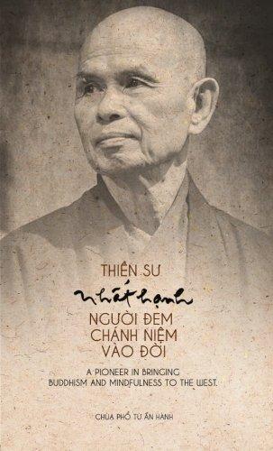 Thien Su Nhat Hanh Nguoi Dem Chanh Niem Vao Doi (Vietnamese Edition)