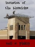 Invasion of the Blatnicks
