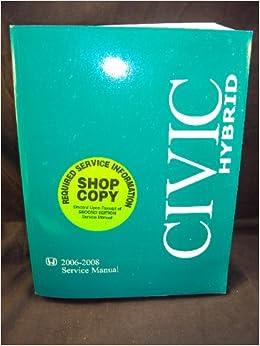 2006 2007 2008 Honda Civic Hybrid Shop Service Repair Manual
