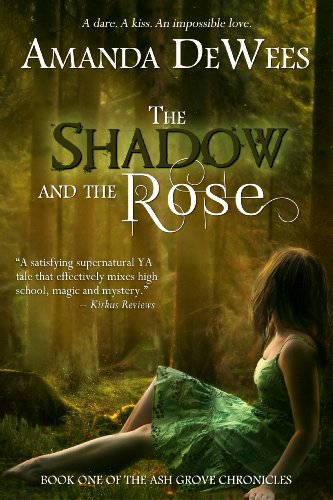 Book: The Shadow and the Rose (The Ash Grove Chronicles) by Amanda DeWees