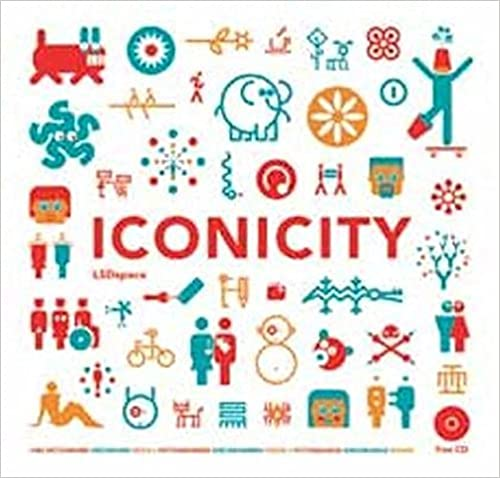 Iconicity: Pictograms, Ideograms, Signs for Utility, Usefulness and Pleasure by Sonia Diaz (2015-11-03)