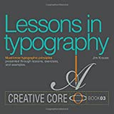 Lessons in Typography 1st Edition