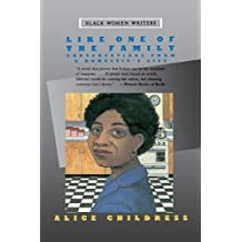 Like One of the Family: Conversations from a Domestic's Life (Black Women Writers Series) by Alice Childress (1986-10-31)