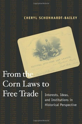 From the Corn Laws to Free Trade: Interests, Ideas, and Institutions in Historical Perspective (MIT Press)