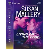Living on the Edge (Silhouette Intimate Moments Book 1383)