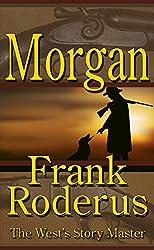 Morgan: A Frank Roderus Western