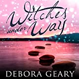 Witches Under Way: WitchLight Trilogy Series, Book 2