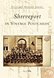 Shreveport in Vintage Postcards, Eric J. Brock, 0738517461